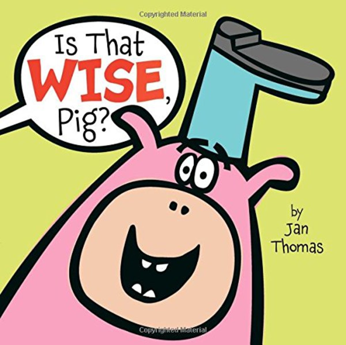 Is That Wise Pig? by Jan Thomas
