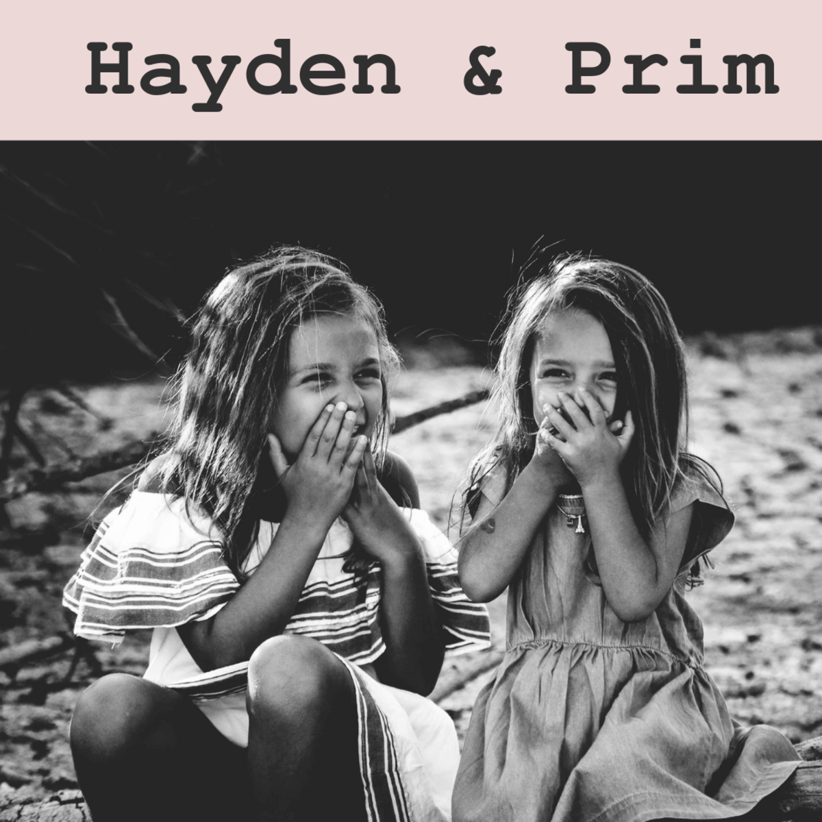 Hayden and Prim