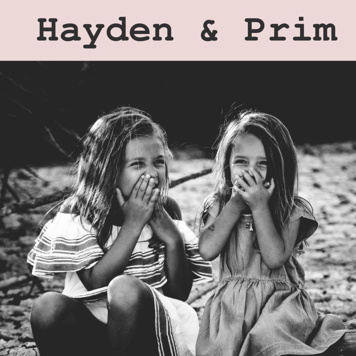 Hayden and Prim