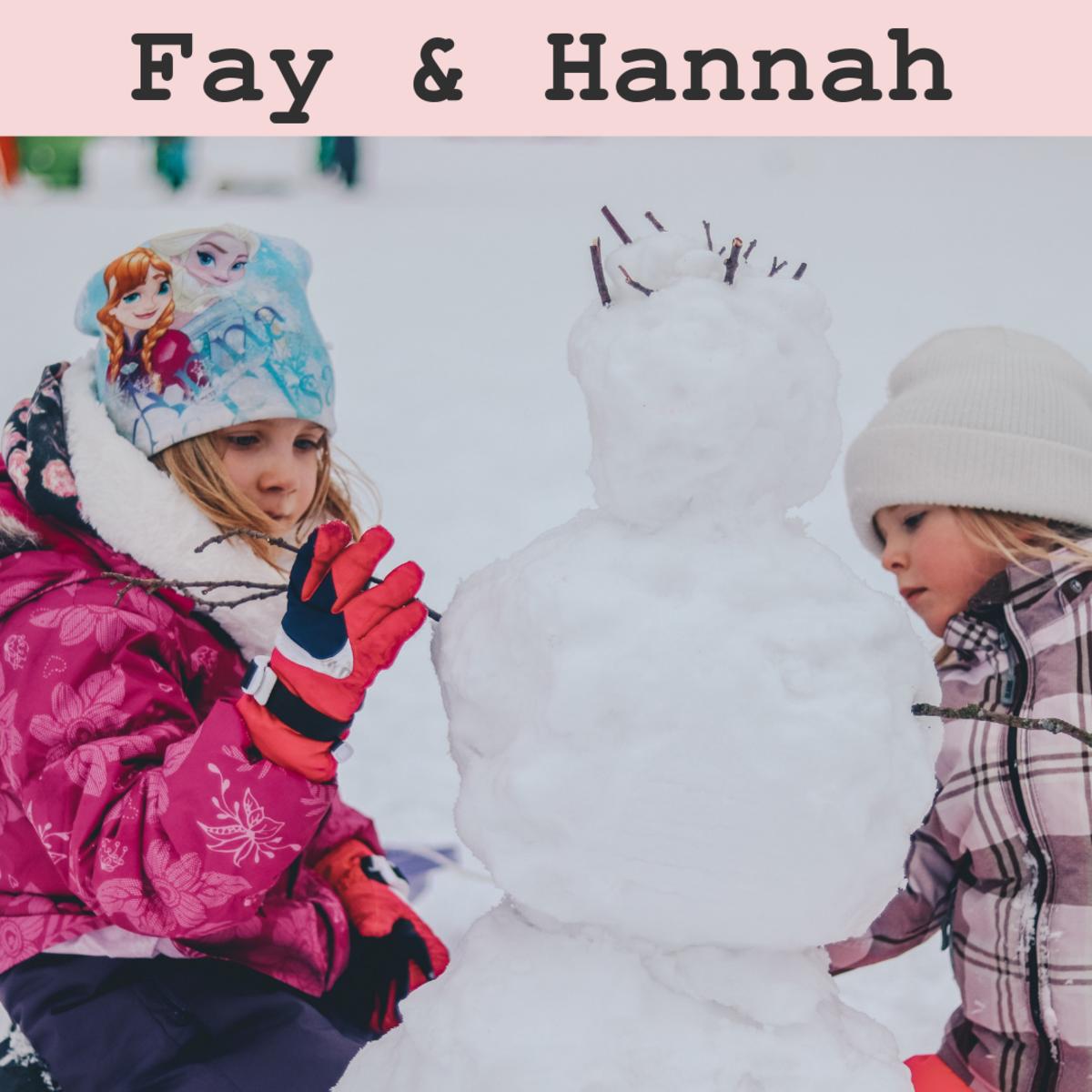 Fay and Hannah