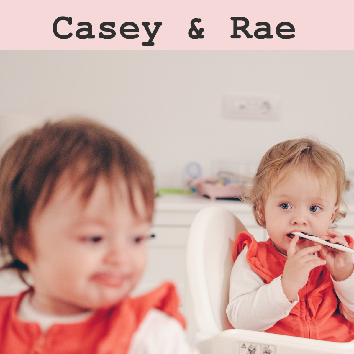 Casey and Rae