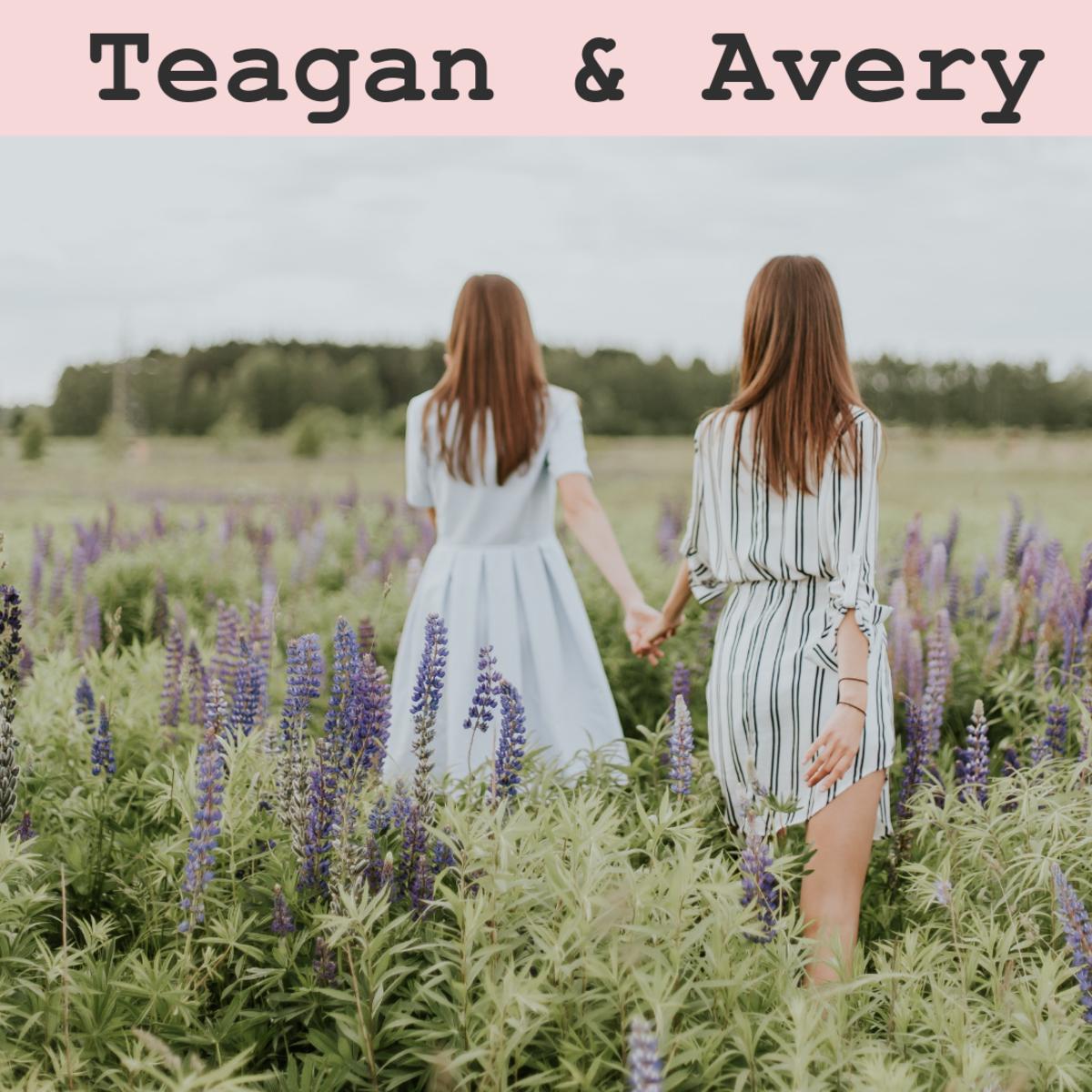 Teagan and Avery
