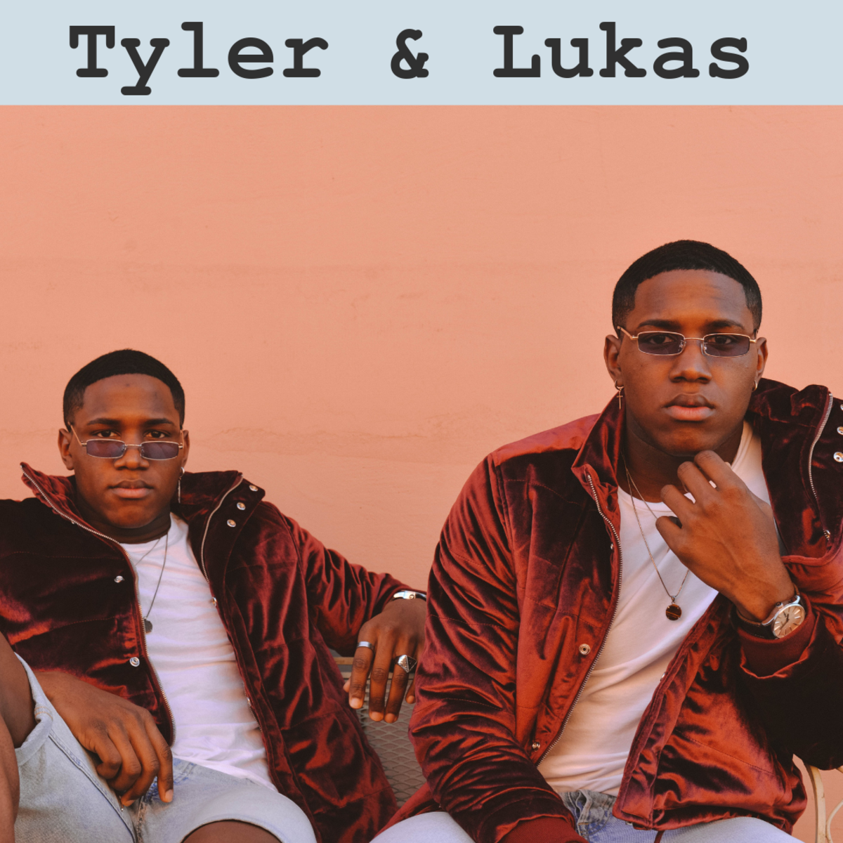Tyler and Lukas