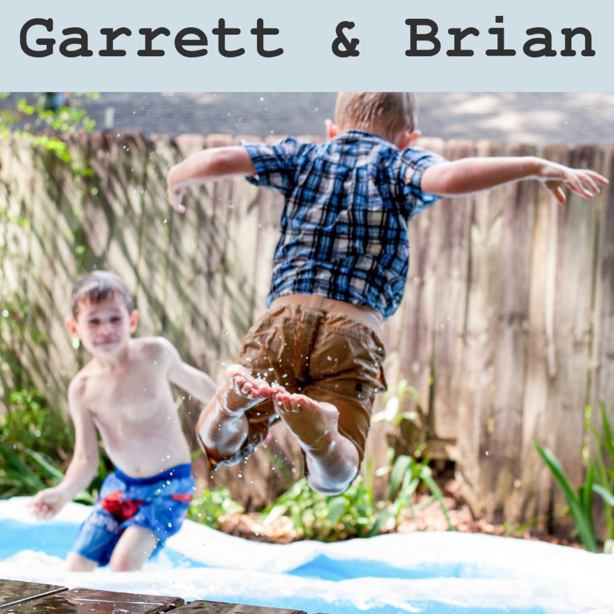 Garrett and Brian