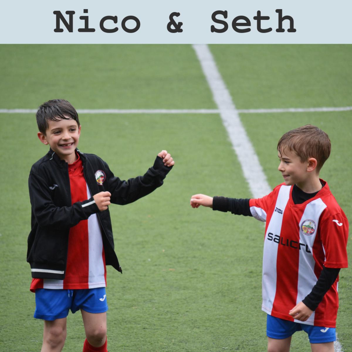 Nico and Seth