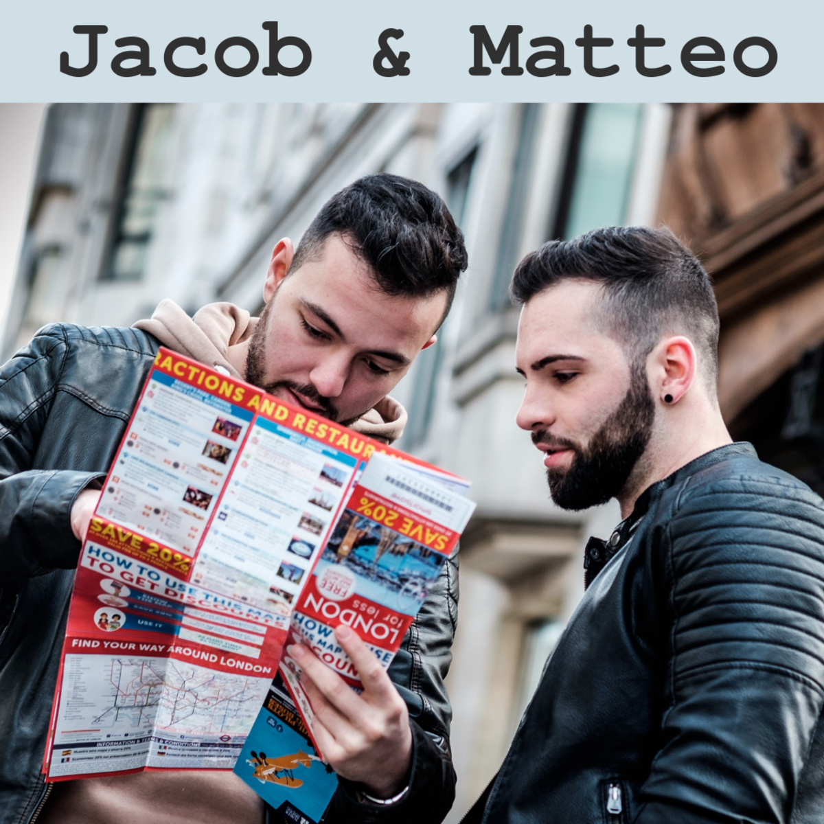 Jacob and Matteo