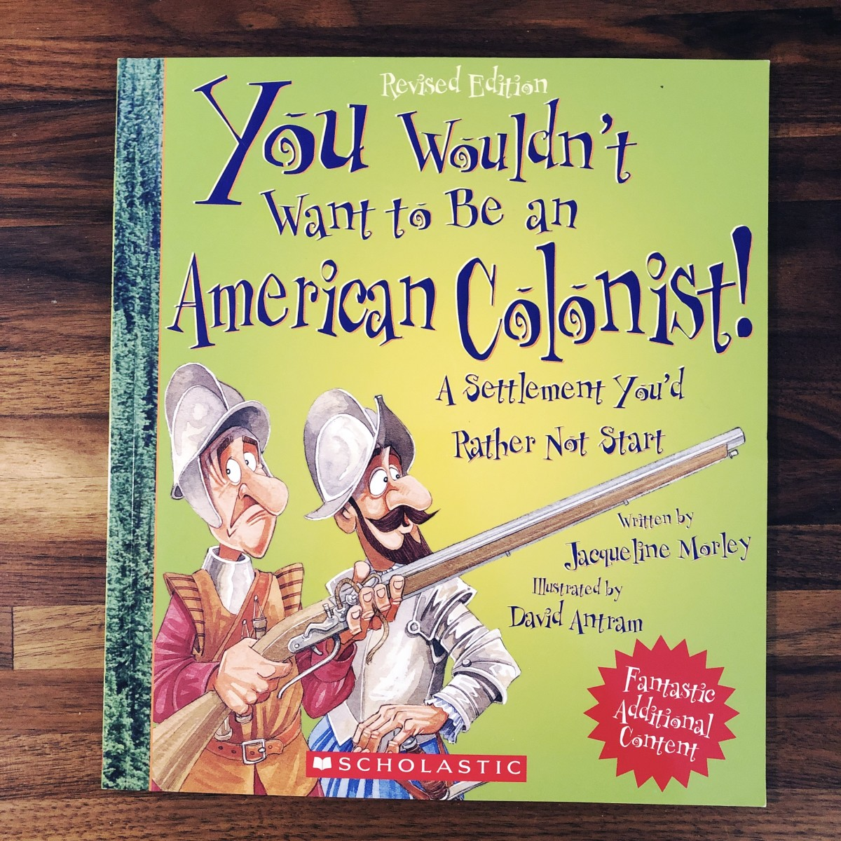 "The cover of ""You Wouldn't Want to  Be an American Colonist!"""