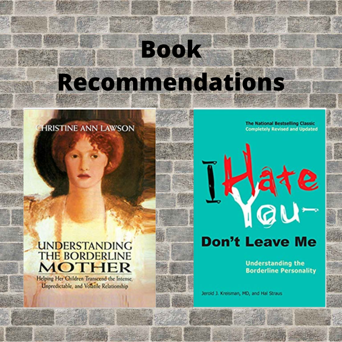 Books I personally recommend for those raised by a mother with BPD.