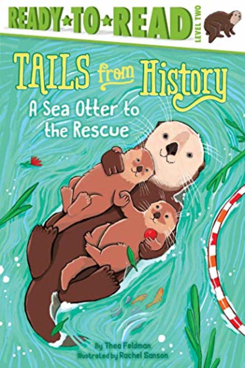 A Sea Otter to the Rescue by Thea Feldman