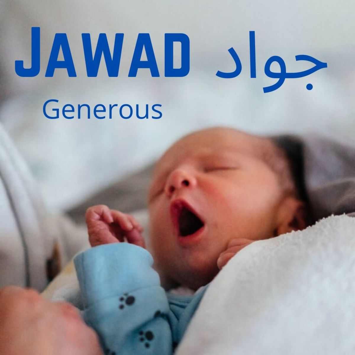 "Jawad means ""generous""."