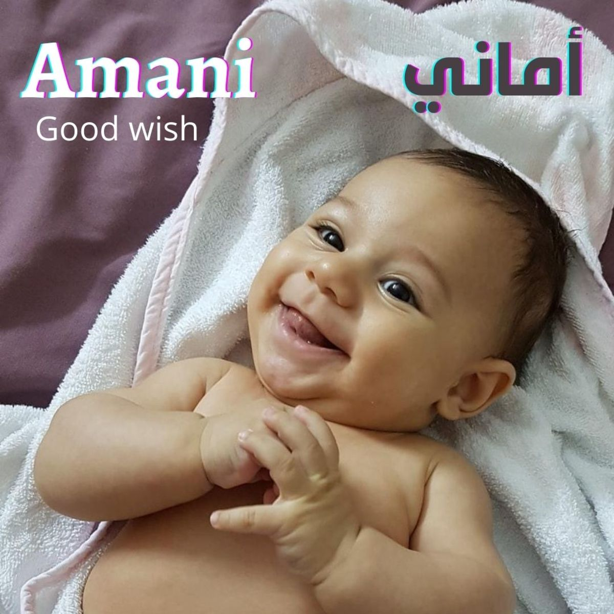 Amani means good wish or hope.