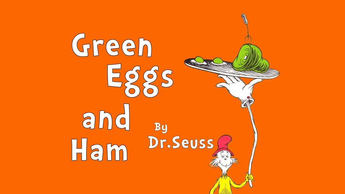 Read aloud: Green Eggs and Ham