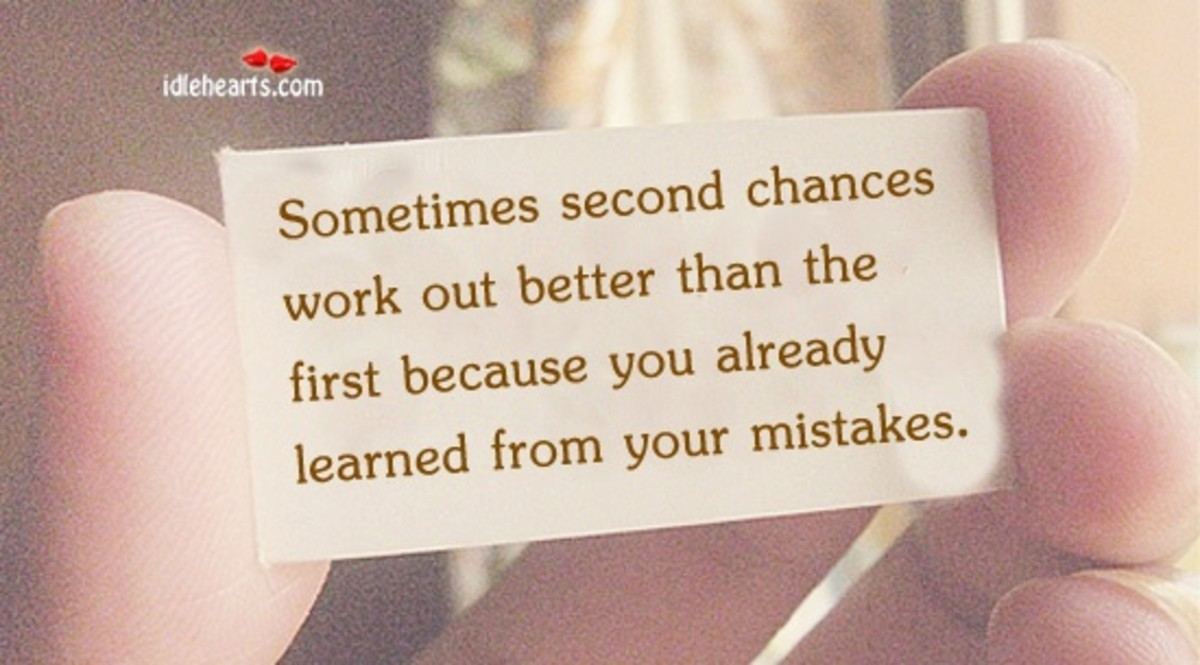 sometimes second chances work out better than the first.