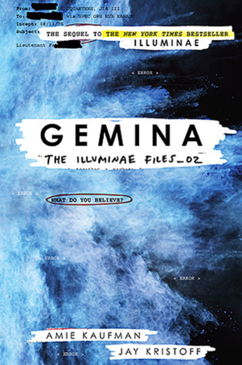 Gemina Amie Kaufman and Jay Kristoff: Moving to a space station at the edge of the galaxy was always going to be the death of Hanna's social life. Nobody said it might actually get her killed.