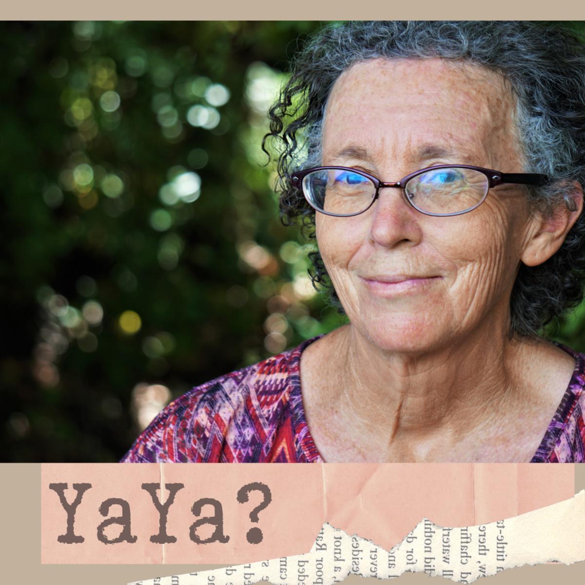 Are you a YaYa?