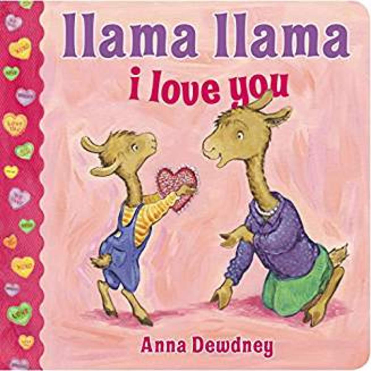 Llama Llama I Love You by Anna Dewdney