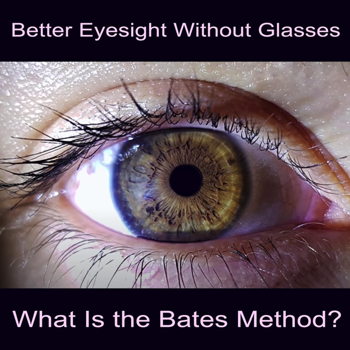 bates-method-for-better-eyesight-without-glasses