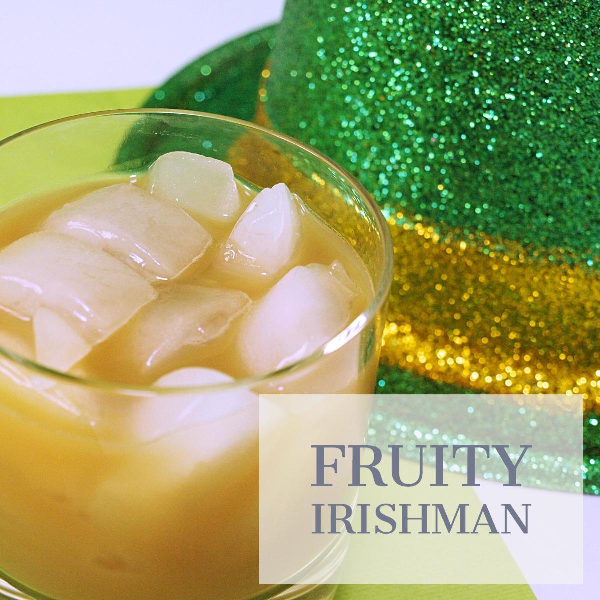 Fruity Irishman