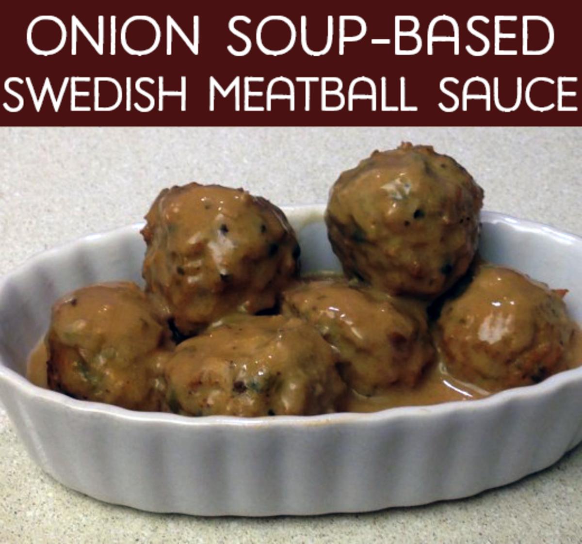 Onion Soup-Based Swedish Meatball Sauce