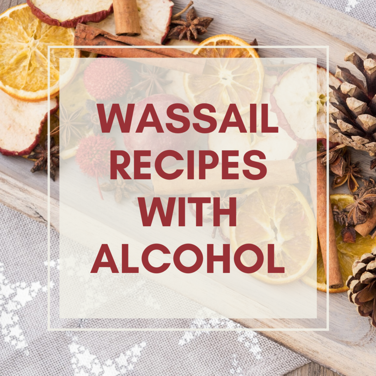 "Try adding some ""holiday spirit"" to your wassail."