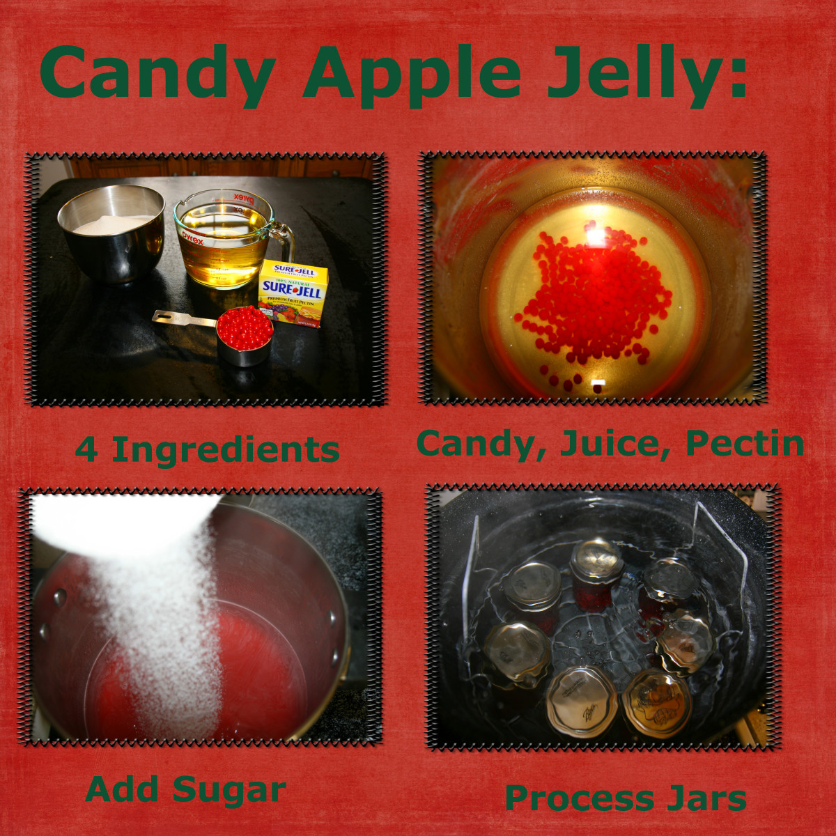 Candy Apple Jelly is very simple to make, and requires only four ingredients (click to enlarge).