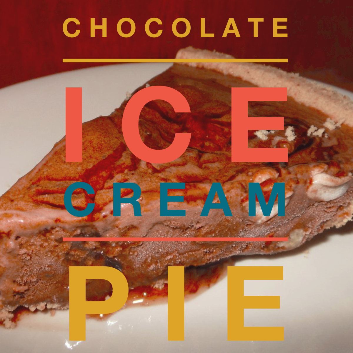 Ice cream pie is so easy! So many possibiliies!