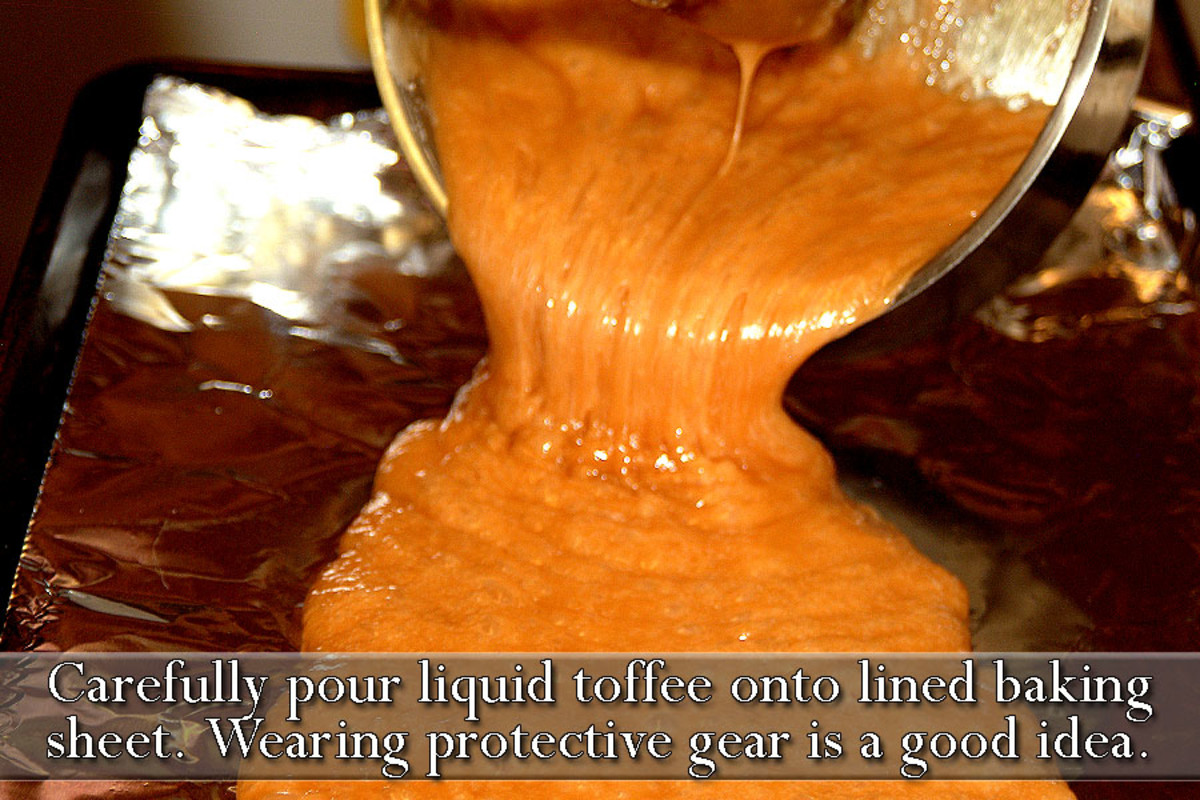 Carefully pour liquid toffee onto a foil lined baking sheet.