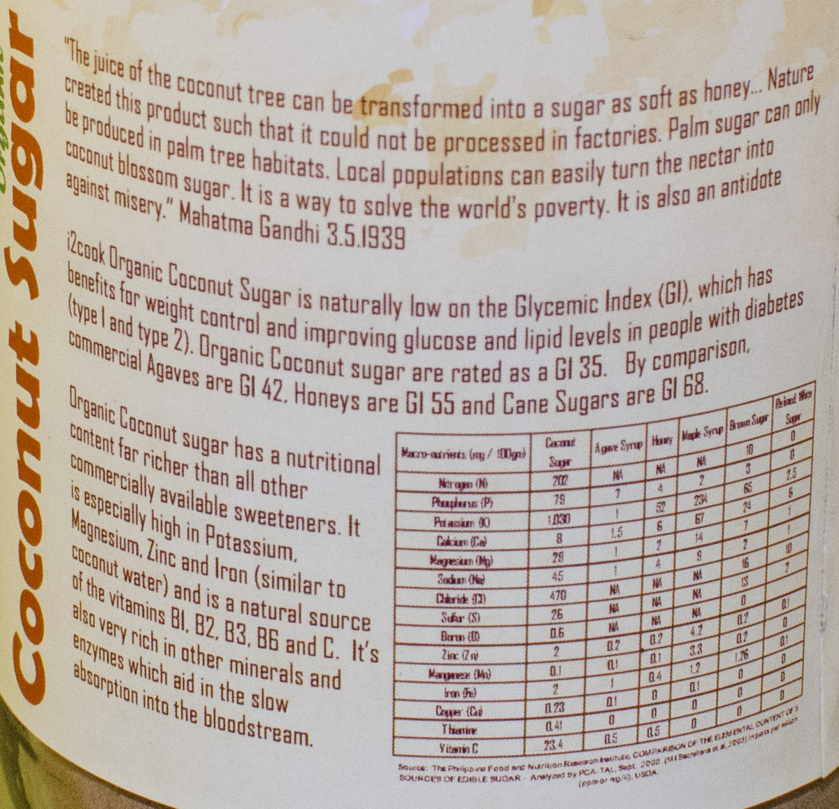 Coconut sugar claims to have a much lower glycemic index than other sugars.