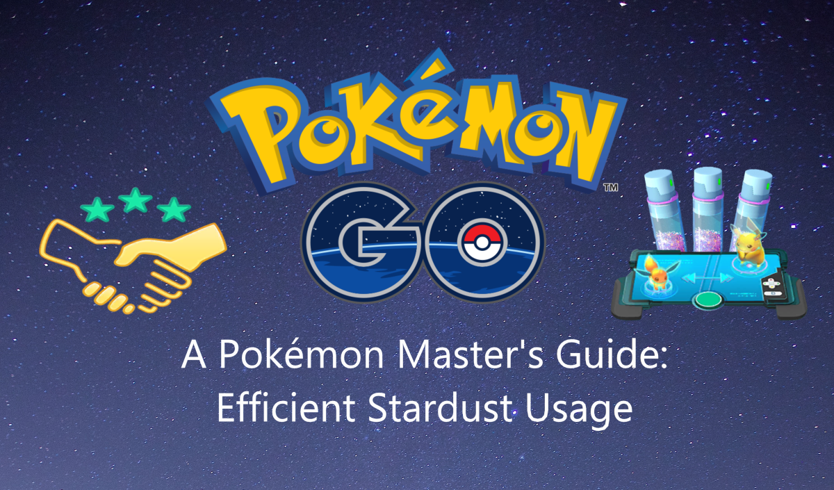 a-pokemon-masters-guide-using-stardust