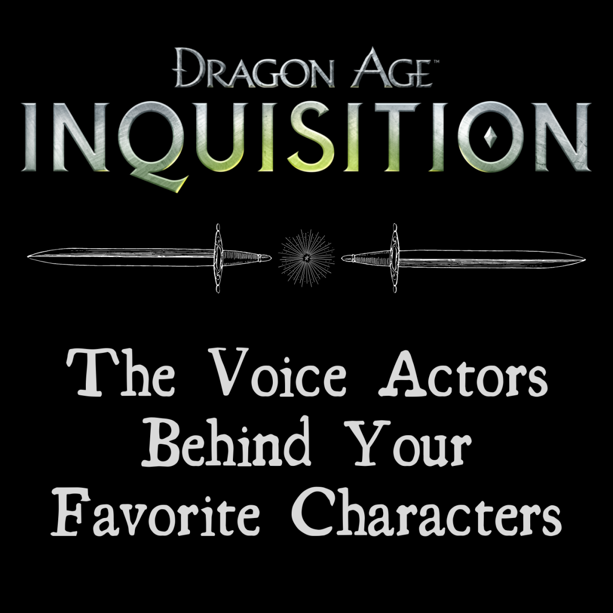 "The Actors and Actresses Behind Our Favourite Characters in ""Dragon Age: Inquisition"""