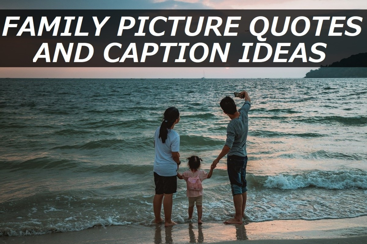 Family Picture Quotes and Caption Ideas