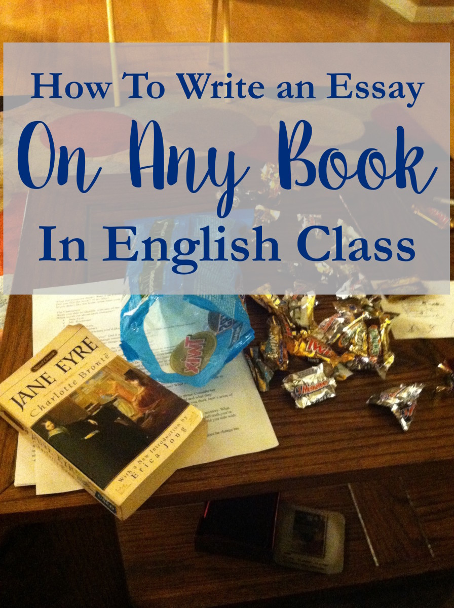 how to write an essay about any book in english class part  step 1 ask the right questions