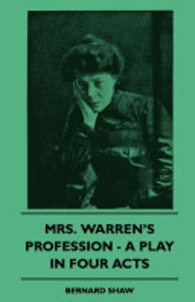 mrs warrens profession essay Jeannine james eng 320 essay the patriarchal society in mrs warren's profession the culture of the victorian era was based heavily on a patriarchal society, meaning that the women of the time were objectified by the men.