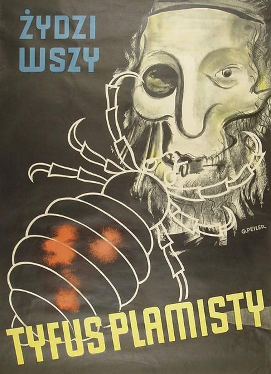 "World War Two: German anti-semetic poster, written in Polish, displayed on Polish streets. It says ""JEWS-SUCKING LOUSE-TYPHUS""."