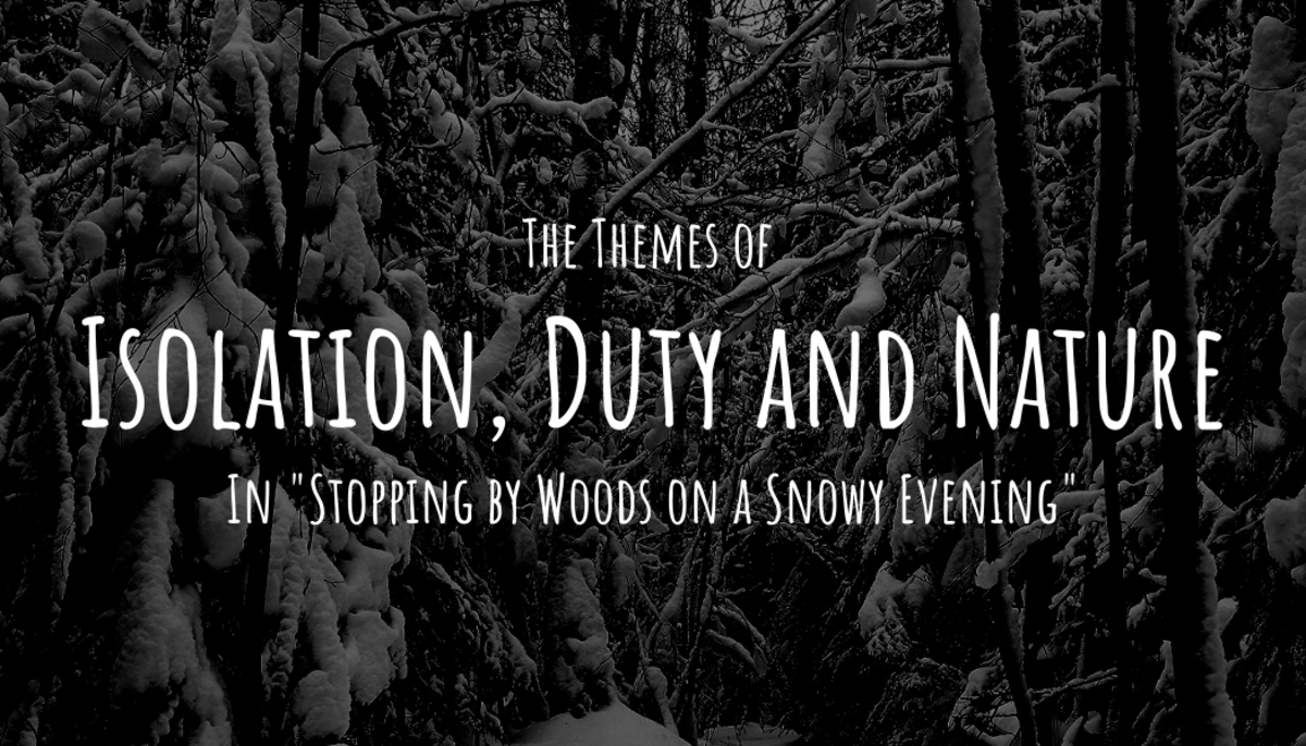 """Major themes in Frost's """"Stopping by Woods"""" include isolation, duty and nature."""