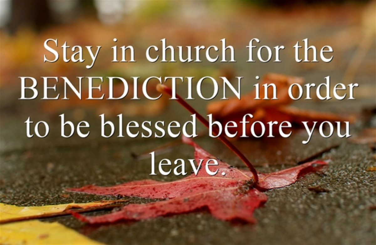 Benediction: Blessing at End of a Religious Service | Owlcation