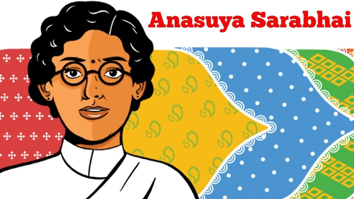 Anasuya Sarabhai: Social Worker and Trade Union Leader (1885 - 1972)