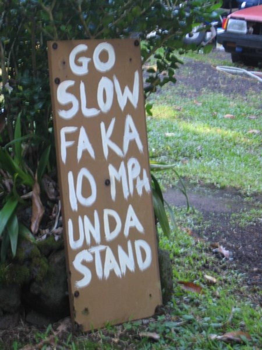 A sign in Hawaiian Pidgin.