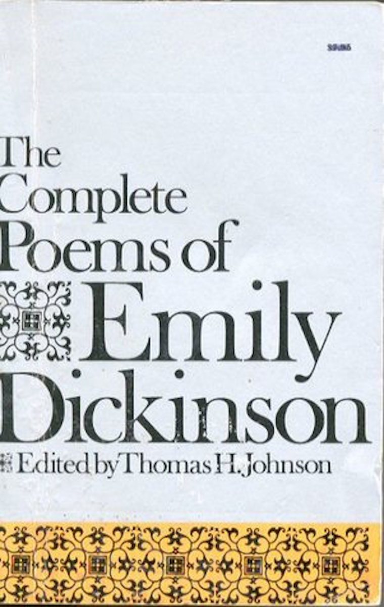 The text I use for commentaries on the poems of Emily Dickinson