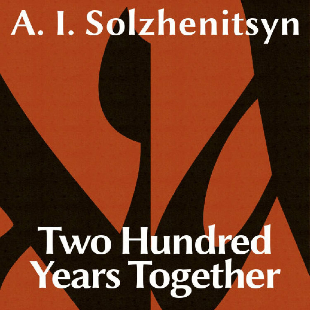 Two Hundred Years Together
