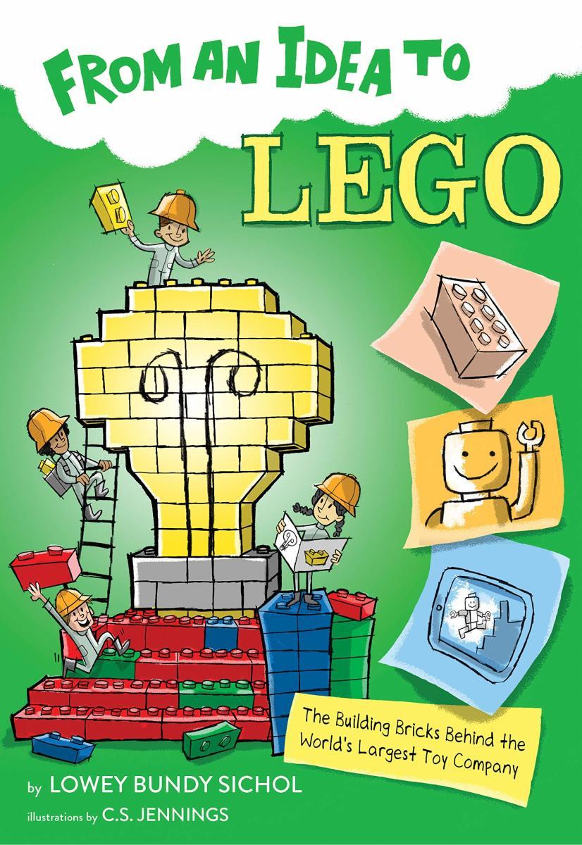 From an Idea to Lego by Lowey Bundy Sichol