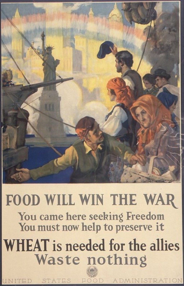 """""""Food will win the war. You came here seeking Freedom. You must now help to preserve it. WHEAT is needed for the allies . Waste nothing."""""""