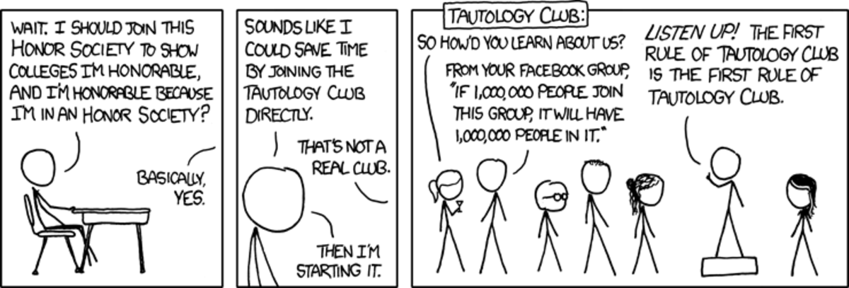 We recommend not joining the tautology club.