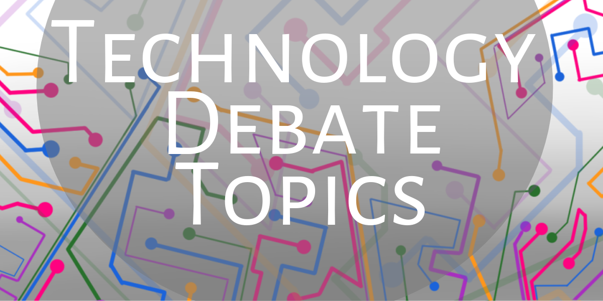 Both high-schoolers and college students can have fun debating technology topics.