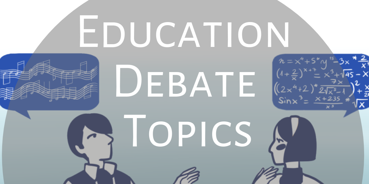 Educational debate topics suit a high school audience perfectly.