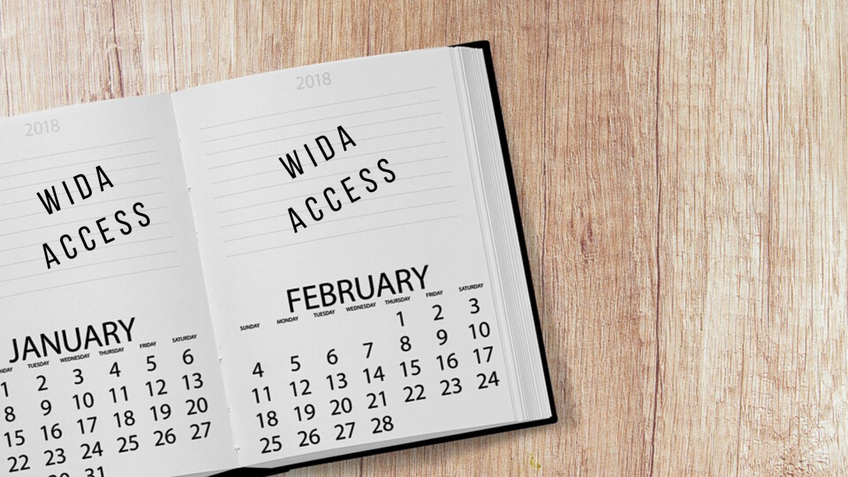 Unlike other state assessments, the WIDA ACCESS is administered halfway through the school year.