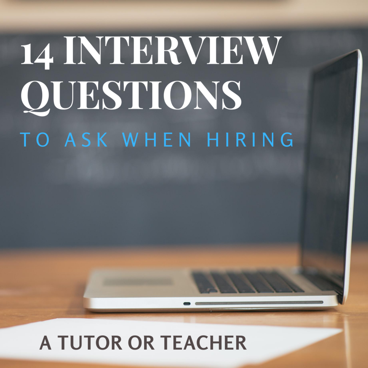 14 Interview Questions to Ask a Tutor or Teacher