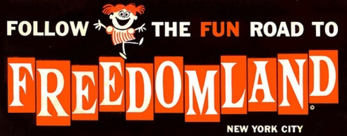 The billboard for Freedomland which would have been placed along highways leading towards the Bronx.