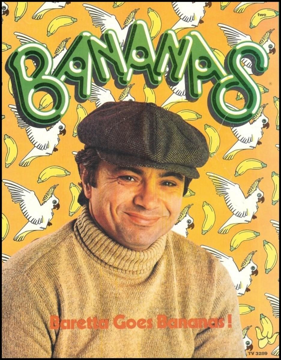Bananas Magazine: Issue #2 Tough Undercover Cop Tony Baretta (Robert Blake)