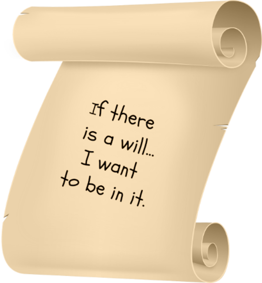 If there is a will, I want to be in it--an example of a paraprosdokian.